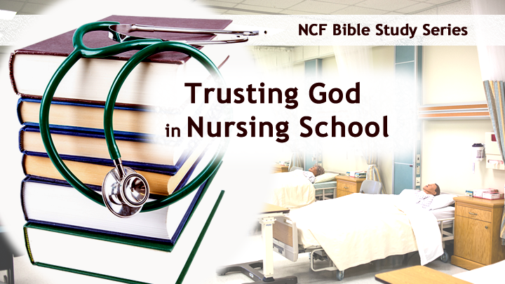 Trusting God in Nursing School
