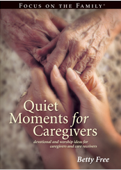 Quite Moments for Caregivers