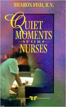 Quite Moments for Nurses