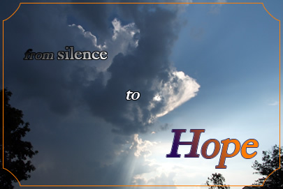 from silence to Hope
